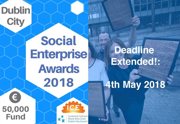 Deadline Extended! Dublin City Social Enterprise Awards