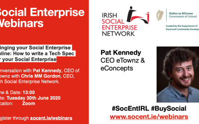 Bringing Your Social Enterprise Online: How to Write a Tech Spec for your Social Enterprise with Pat Kennedy eTownz.ie