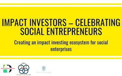 Impact Investors – Celebrating Social Entrepreneurs