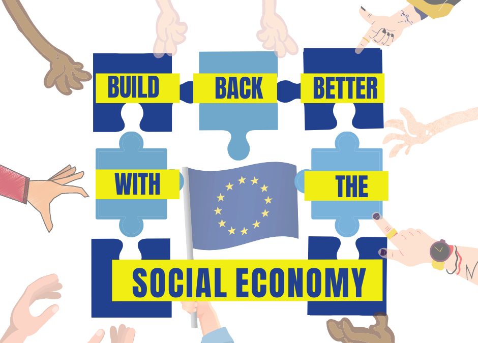 A closer look at the European Recovery Plan #NextGenerationEU Ensuring social economy enterprises play a central role in Europe's recovery