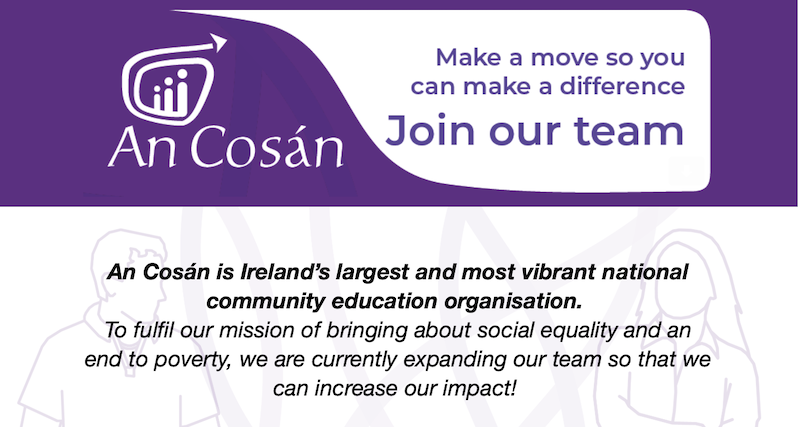 Join our team! Make a career move that really makes a difference with An Cosán
