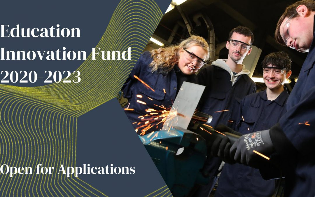 Education Innovation Fund is5:00 pm on Monday, 8th March 2021