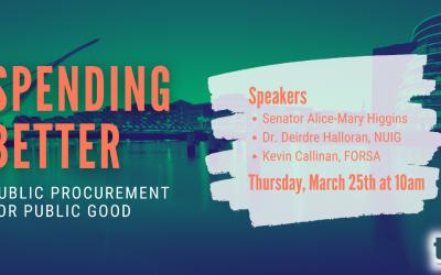 Spending Better: Public Procurement for Public Good  Thursday 25 March – 10am to 11am
