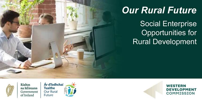 Invitation to Online Event: Our Rural Future – Social Enterprise Opportunities for Rural Development