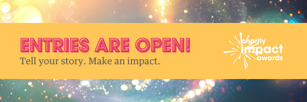 2021 Charity Impact Awards Now Open for Entries