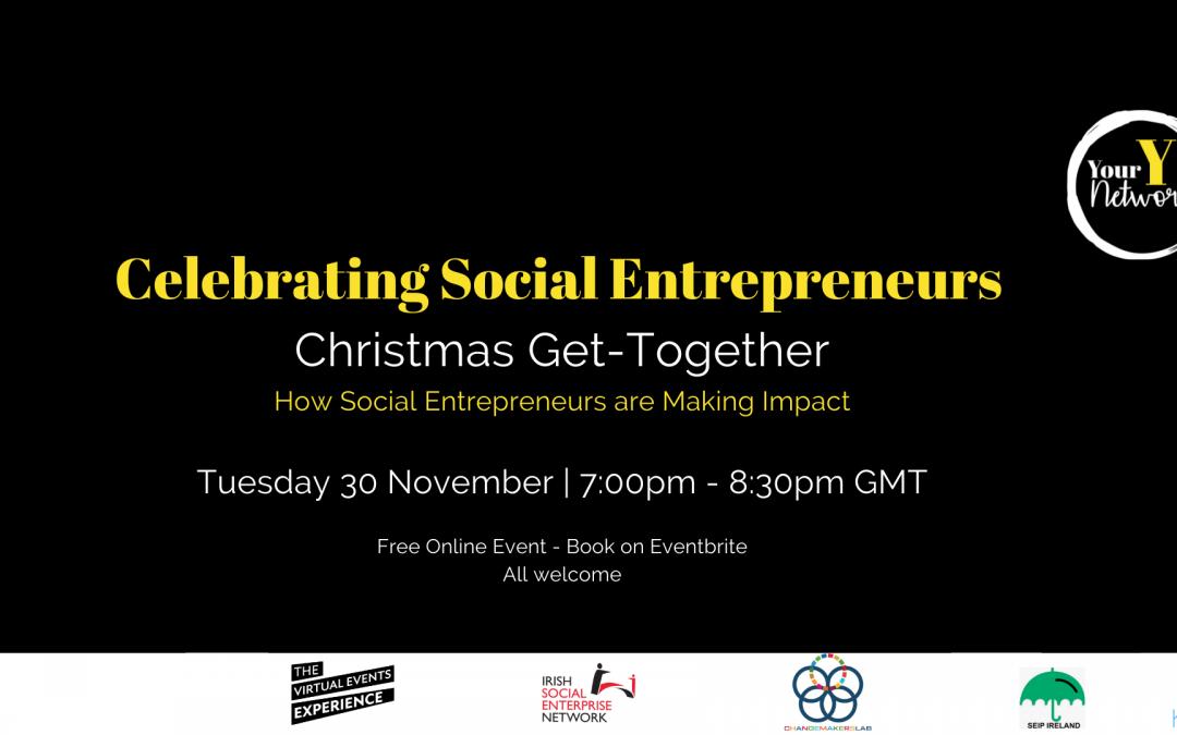 YourY Network: Celebrating Social Entrepreneurs Christmas Get-Together 30th November 2021